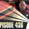 436 – Birmingham, Picard, Chabon, and Gaming | Priority One: A Roddenberry Star Trek Podcast