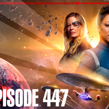 Episode 447 Art featuring an image of Michael Burham and Seven-of-Nine