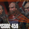 459 – Fuller, acquisition Rumors, and The Year of Klingon | Priority One: A Roddenberry Star Trek Podcast