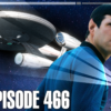 466 – Stewart, Culpepper, and Quinto | Priority One: A Roddenberry Star Trek Podcast