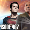 467 – Superman, Sansar, and Andrew Looney | Priority One: A Roddenberry Star Trek Podcast