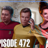 472 – Streaming Legacies | Priority One: A Roddenberry Star Trek Podcast