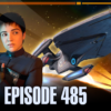 485 – Discovery, del Barrio, and Experimental Ship Upgrades | Priority One: A Roddenberry Star Trek Podcast